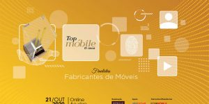 Top Móbile 2020 anuncia lista de finalistas fabricantes de móveis