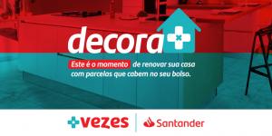 decoramaisvezes do Santander parcela compra de móveis em até 24 meses