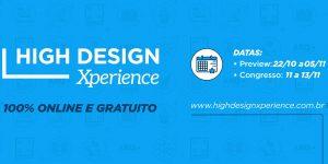 High Design lança a mais completa plataforma digital do segmento