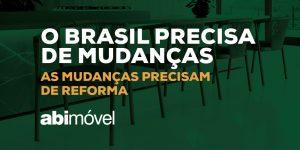 Abimóvel divulga manifesto em prol de reformas para o Brasil