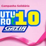 Grupo Gazin lança campanha Outubro é 10